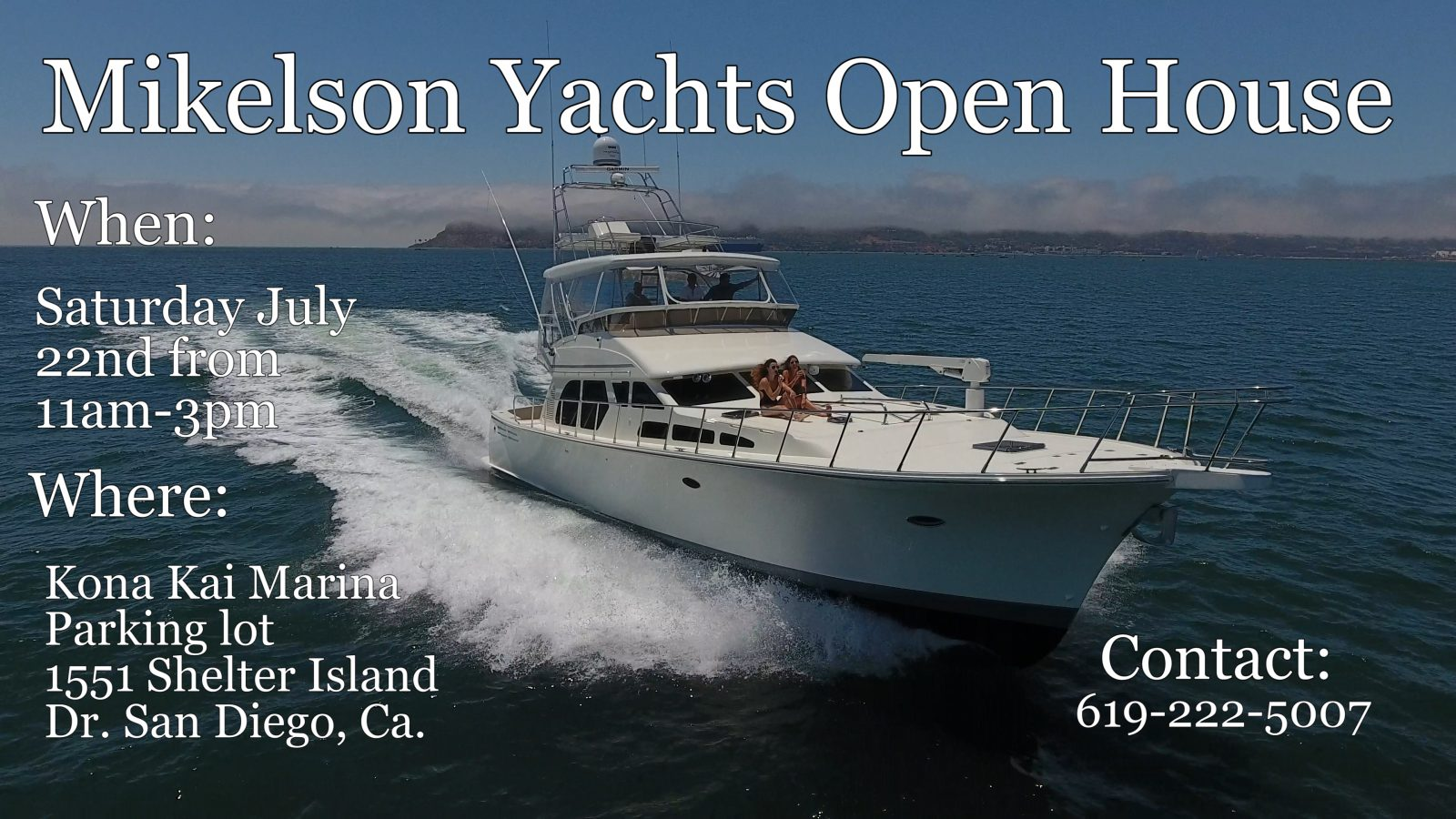 Check out Mikelson Yachts at the San Diego Sunroad Marina Boat Show