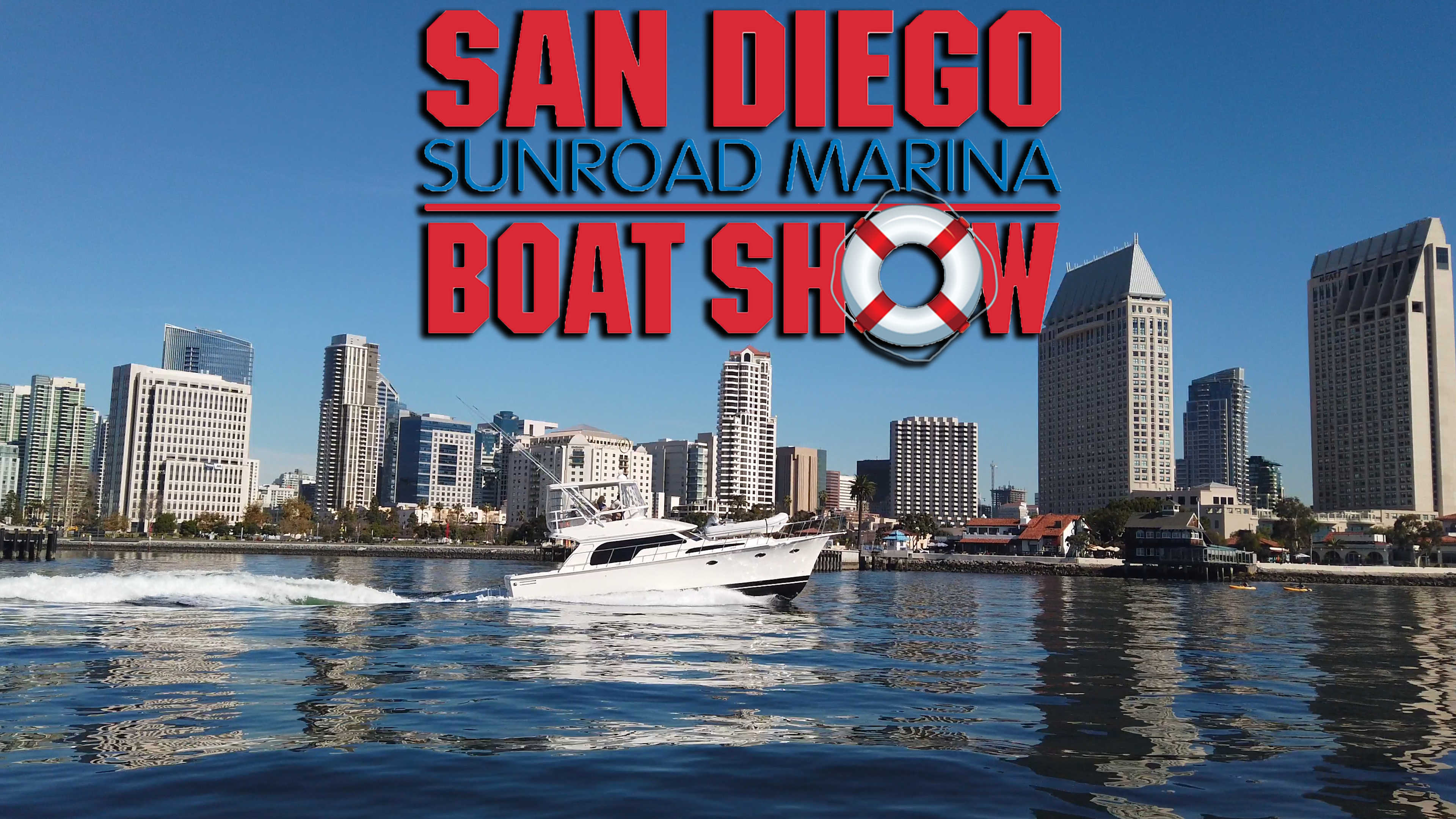 San Diego Sunroad Boat Show January 23-26th!!
